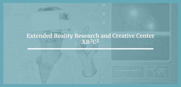 Extended Research and Creative Center XR2C2
