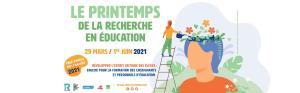 Affiche  Printemps de la Recherche en Education 2021